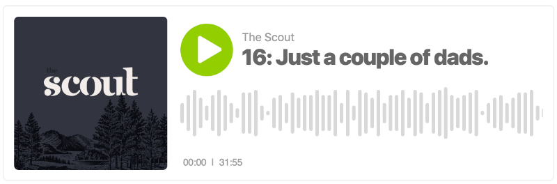 Scout Podcast Episode 16